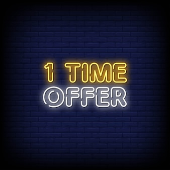 1 time offer neon signs style text vector