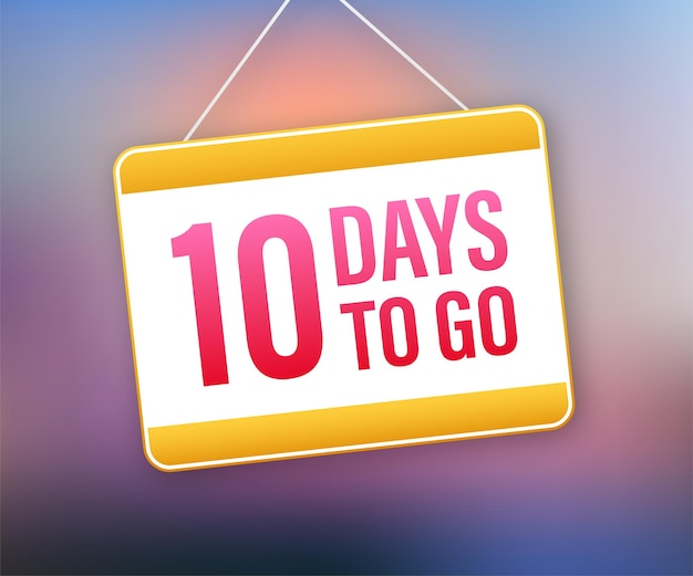 10 day to go. door sign icon. time icon. count time sale. vector stock illustration.
