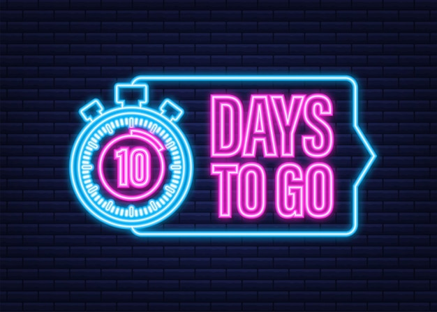 10 days to go. neon style icon. vector typographic design. vector stock illustration.