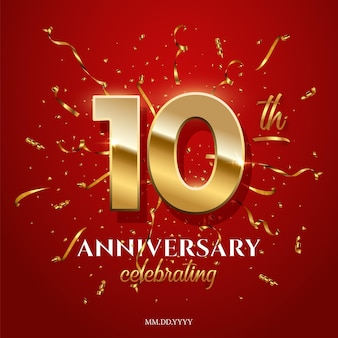 10 golden numbers and anniversary celebrating text with golden and confetti on red background