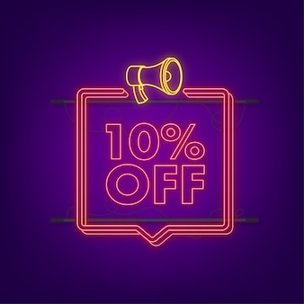 10 percent off sale discount neon banner with megaphone. discount offer price tag. 10 percent discount promotion flat icon with long shadow. vector illustration.