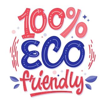 100% eco friendly - eco design lettering
