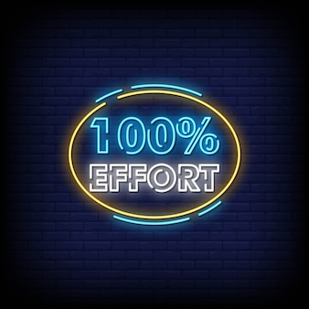 100% effort neon signs style text