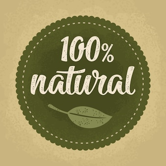 100 natural lettering with leaf. vintage illustration