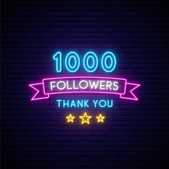 1000 followers neon sign.