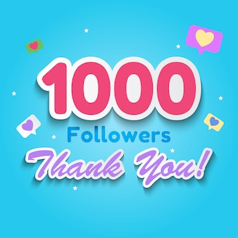 1000 followers, thank you background for social network friends
