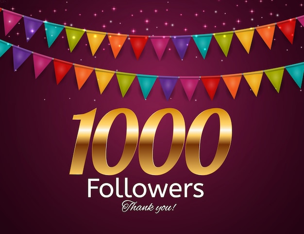 1000 followers. thank you background