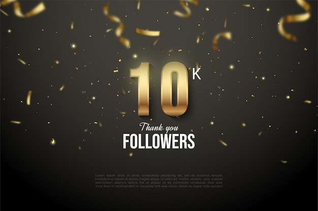 10k follower background with emblazoned gold numbers and ribbon illustration.