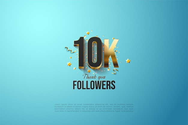 10k follower background with gold plated numbers on a sky blue background.