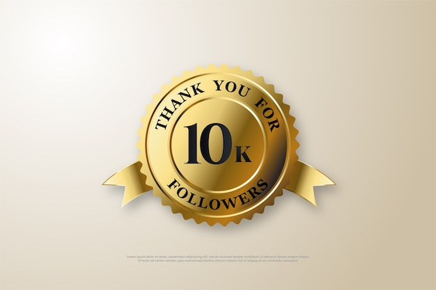 10k followers or subscribers with a black number on a gold background.