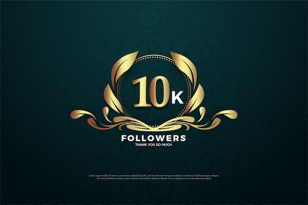 10k followers or subscribers with gold numbers and gold leaf.