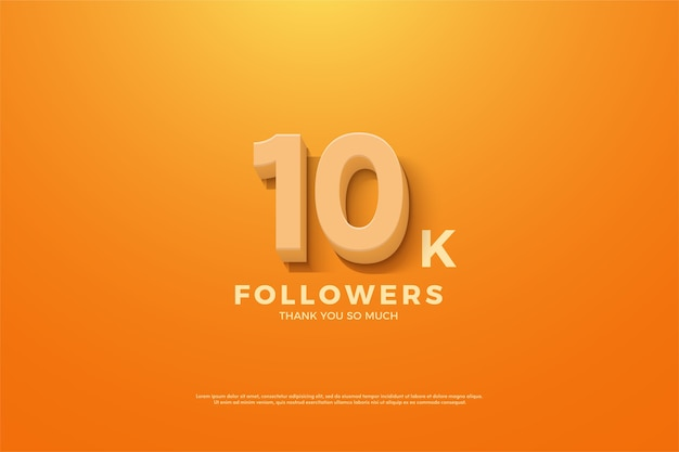 10k followers or subscribers with orange 3d numbers.