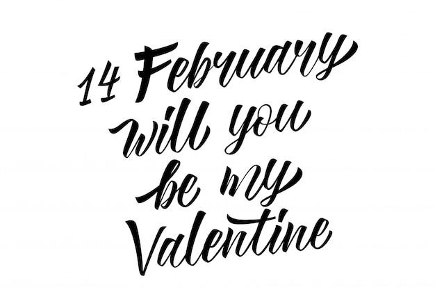 2月14日、あなたは私のバレンタインのレタリングになりますか?