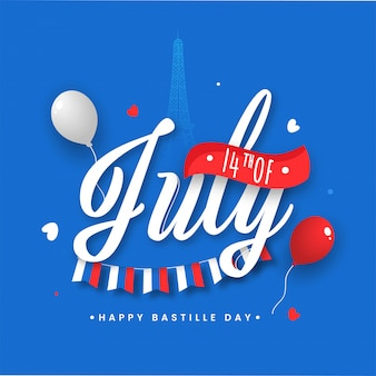 14th of july font with balloons and bunting flag on eiffel tower blue background for happy bastille day concept.
