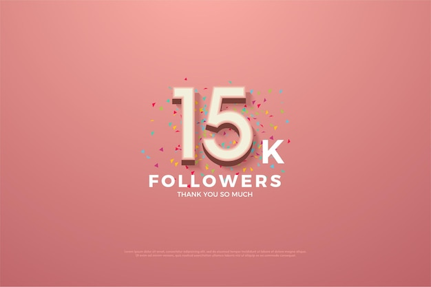 15k followers pink background with numbers and small colorful paper sprinkles.