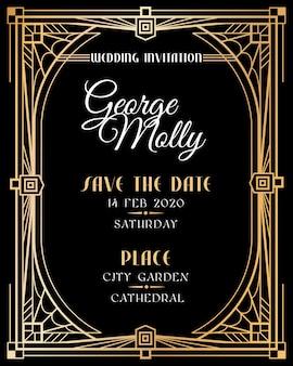 アールデコの招待状。ゴールドフレームのボーダー、古典的な1920年代のレトロなスタイルの高級アートの結婚式のアールデコカード。