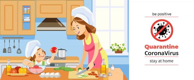 コロナウイルスまたはコビッド-19検疫。母と子供の女の子が一緒に自宅で健康的な食品を準備します。コロナウイルスの危機の間に家庭で台所で料理をしている家族。ポジティブになれ。漫画イラスト