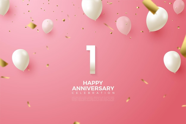 1st anniversary with clean white numbers and balloons.