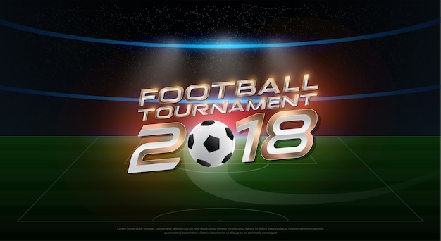 2018 world championship football tournament cup on stadium background