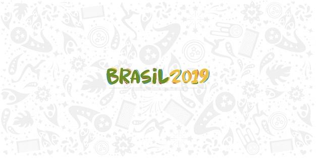 2019年チャンピオンシップconmebol copaアメリカ、ブラジル