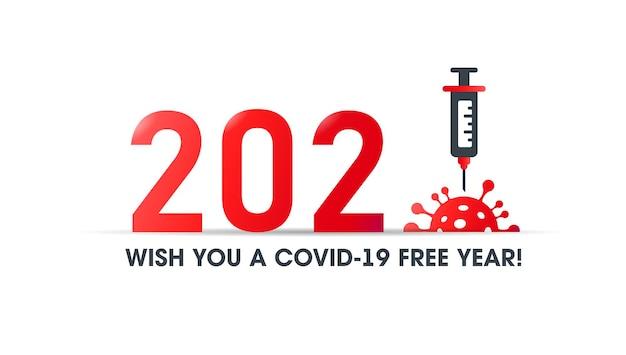 2021년 코로나19 없는 해. 벡터 배너입니다. 코로나바이러스에 대한 백신이 있는 주사기. 바이러스에 바늘
