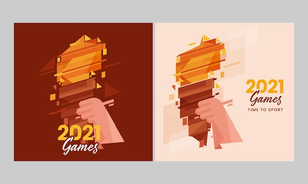 2021 games poster design with hand holding abstract olympic mashal in two options.