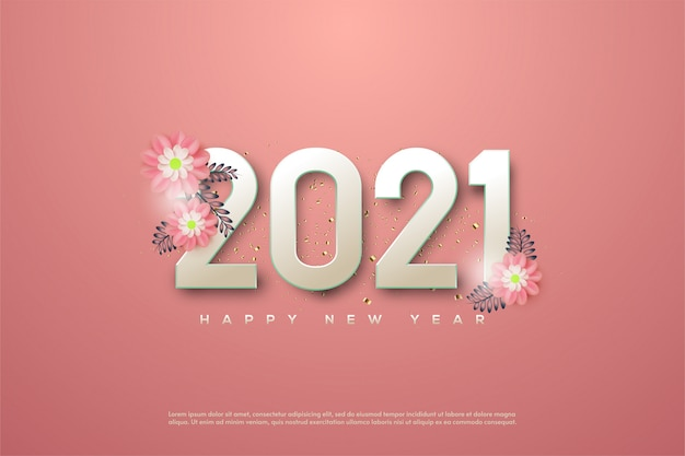 2021 happy new year with feminine pink numbers and 3d pink flowers