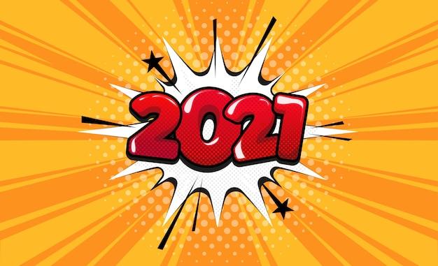 2021 год в стиле комиксов. вектор поп-арт