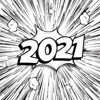 2021 sign new year monochrome burst banner in comic cartoon style, vintage pop art style