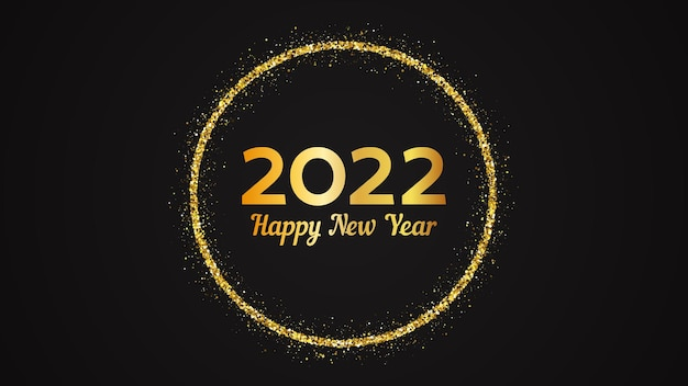2022 happy new year background. gold inscription in a gold glitter circle for christmas holiday greeting card, flyers or posters. vector illustration