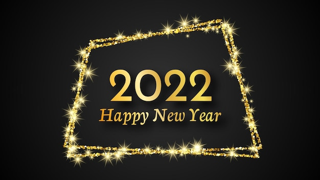 2022 happy new year background. gold inscription in a gold glitter frame for christmas holiday greeting card, flyers or posters. vector illustration