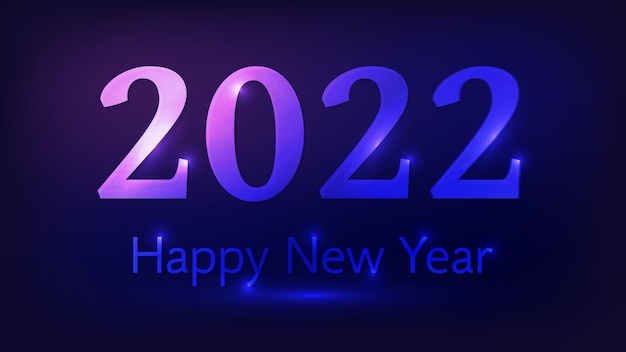 2022 새해 복 많이 받으세요 네온 배경. 크리스마스 휴일 연하장, 전단지 또는 포스터를 위한 조명이 있는 추상 네온 배경. 벡터 일러스트 레이 션