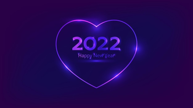 2022 с новым годом неоновый фон. неоновая рамка в форме сердца с сияющими эффектами для рождественских поздравительных открыток, листовок или плакатов. векторная иллюстрация