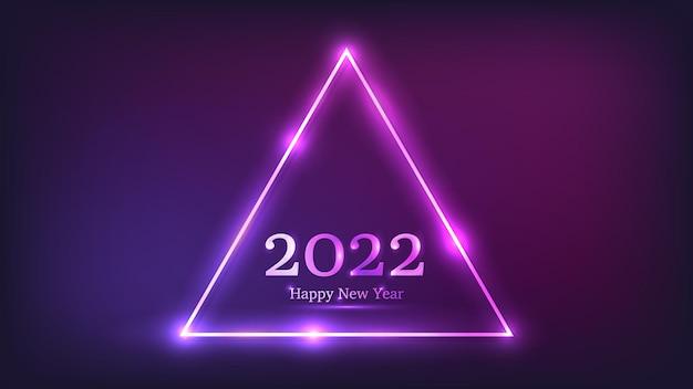 2022 с новым годом неоновый фон. неоновая треугольная рамка с сияющими эффектами для рождественских поздравительных открыток, листовок или плакатов. векторная иллюстрация Premium векторы