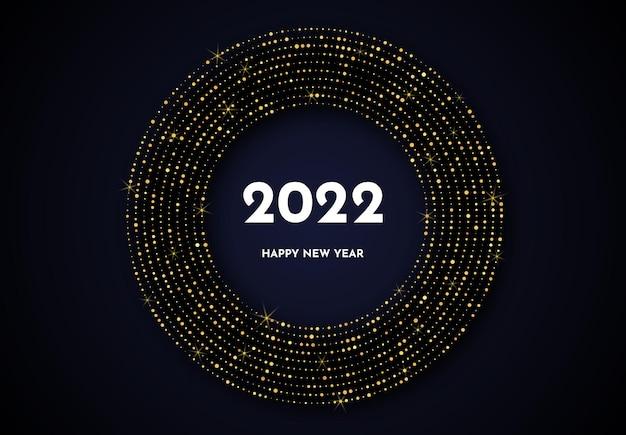 2022년 새해 복 많이 받으세요. 원 형태의 금색 반짝이 패턴입니다. 어두운 배경에 크리스마스 휴일 인사말 카드에 대한 추상 금 빛나는 하프톤 점선 배경. 벡터 일러스트 레이 션