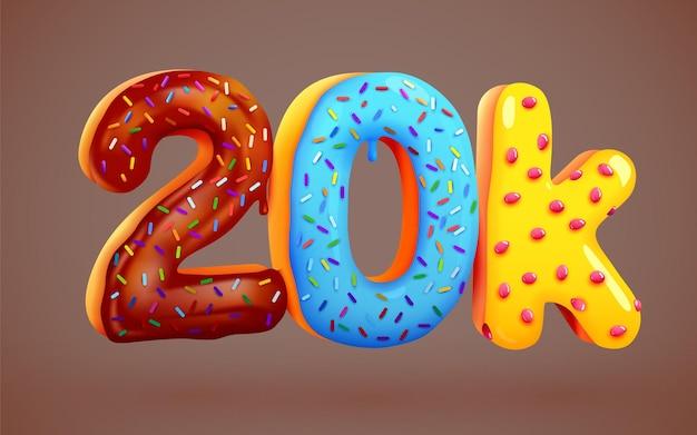 20k followers donut dessert sign social media friends followers thank you subscribers