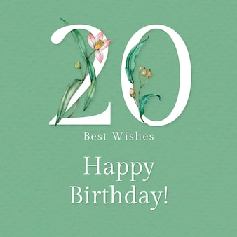 20th birthday greeting template with floral number illustration