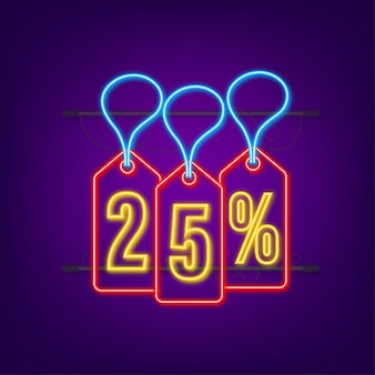 25 percent off sale discount neon tag discount offer price tag 25 percent discount promotion