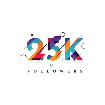25k followers design