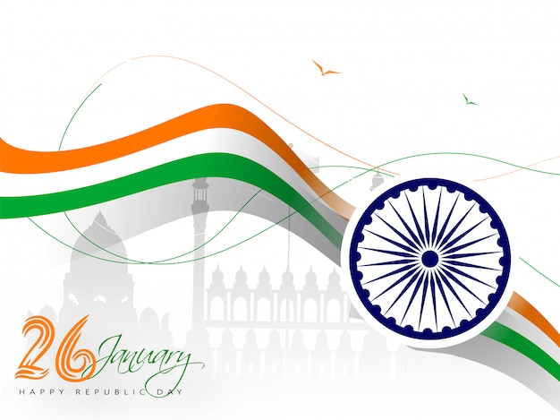 26 january, republic day banner or poster  with ashoka wheel and wavy tricolor ribbon on red fort monument .