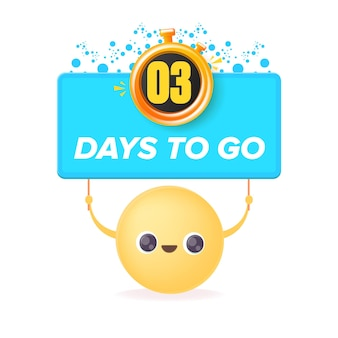 3 days to go banner design template with a smiley face holding countdown