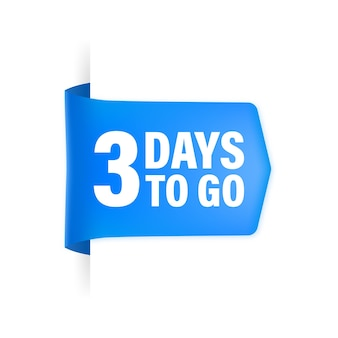 3 days to go poster in flat style.