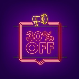 30 percent off sale discount neon banner with megaphone. discount offer price tag. 30 percent discount promotion flat icon with long shadow. vector illustration.