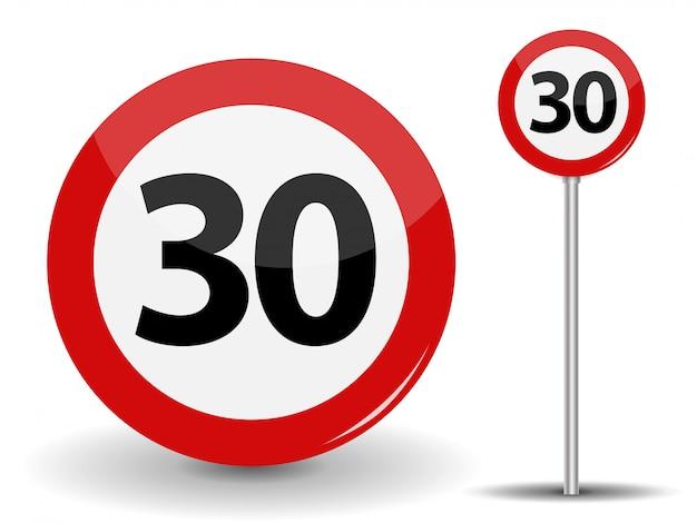 Круглый красный дорожный знак ограничение скорости 30 километров в час.