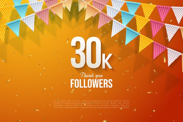 30k followers background with number illustration in the middle of orange background decorated with colorful flags.