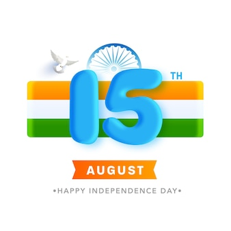 3d 15 number of august with ashoka wheel, tricolor stripes and dove flying on white background.