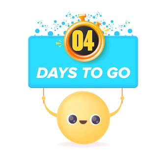 4 days to go banner design template with a smiley face holding countdown