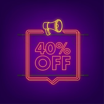 40 percent off sale discount neon banner with megaphone. discount offer price tag. 40 percent discount promotion flat icon with long shadow. vector illustration.