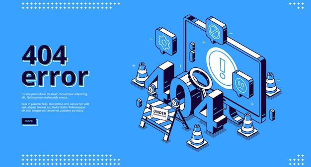 Ошибка 404 изометрический целевой баннер, обслуживание веб-сайта, концепция страницы не найдена с дорожными конусами и строящийся знак