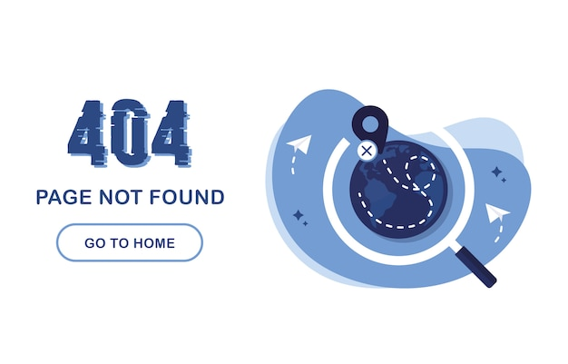 404 error page not found. go home banner. system error, broken page. for website. planet earth under a magnifying glass. geolocation tag. way. paper airplanes. problem report. blue and white.